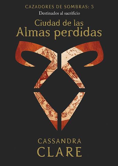Cazadores de almas perdidas (5) - Cassandra Clare