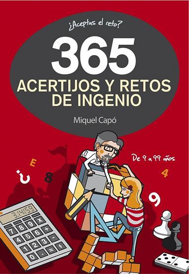 365 Acertijos y retos de ingenio - Miguel Capó