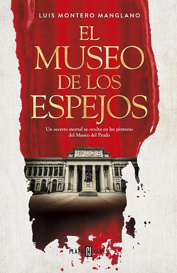 Compra anticipada El museo de los espejos - Luis Montero Mangliano