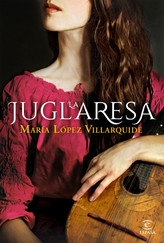 portada_la-juglaresa_maria-lopez-villarq