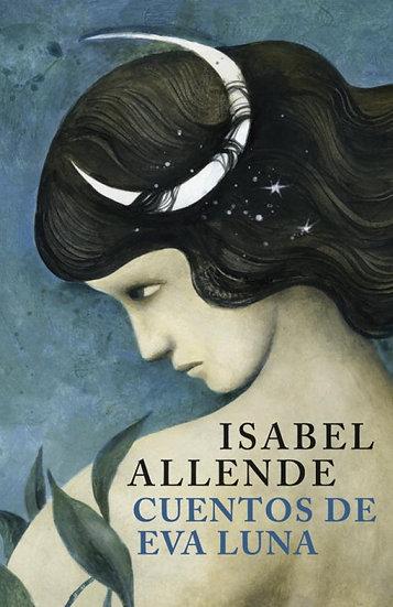 Cuentos de Eva Luna - Isabel Allende