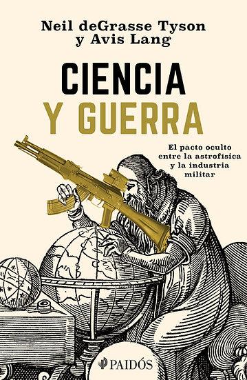 Ciencia y guerra - Neil deGrasse Tyson / Lang