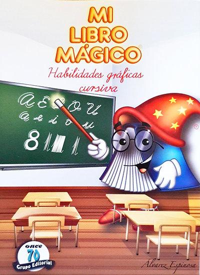 Habilidades gráficas cursiva - Mi libro mágico