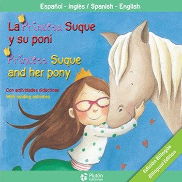 La princesa Suque y su pony - bilingue inglés/español