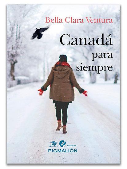Canadá para siempre - Bella C. Ventura