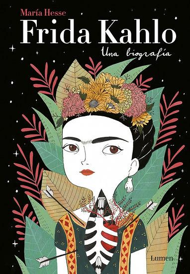 Frida Kahlo - Biografía ilustrada