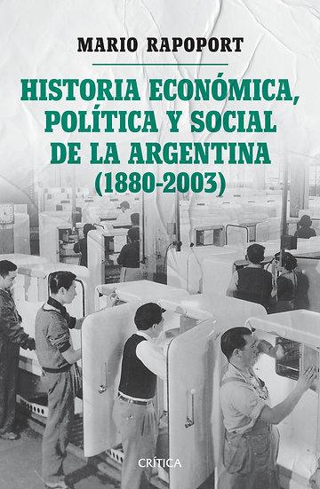 Historia económica política y social de Argentina - Mario Rapoport