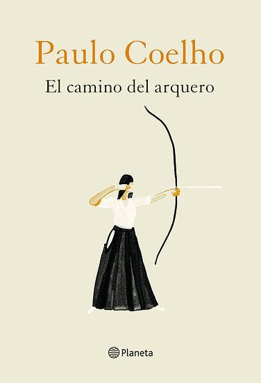 El camino del arquero - Paulo Coelho