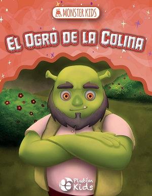 El ogro de la colina para niños - Monster kids