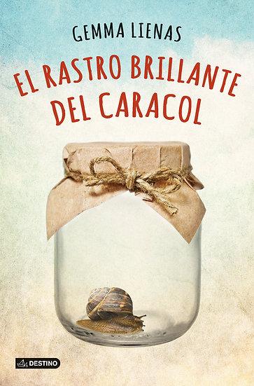 El rastro brillante del caracol - Gemma Lienas Massot