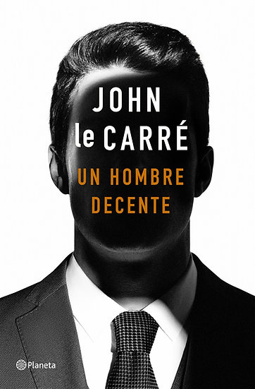 Un hombre decente - John le Carré