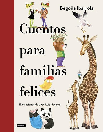 Cuentos para familias felices - Ibarrolla /Navarro