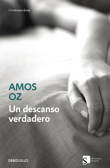 Un descanso verdadero - Amos Oz