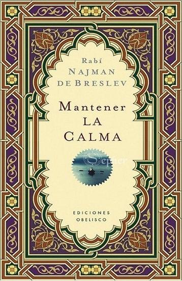 Mantener la calma - Rabí Najman de Bratslav