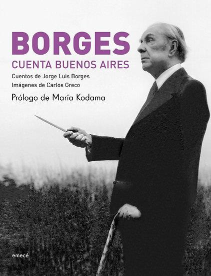 Borges cuenta Buenos Aires - José Luis Borges