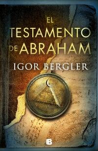 El testamento de Abraham - Igor Bergler