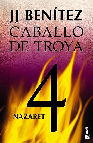 NAZARET - Caballo de Troya 4 - J.J. Benítez
