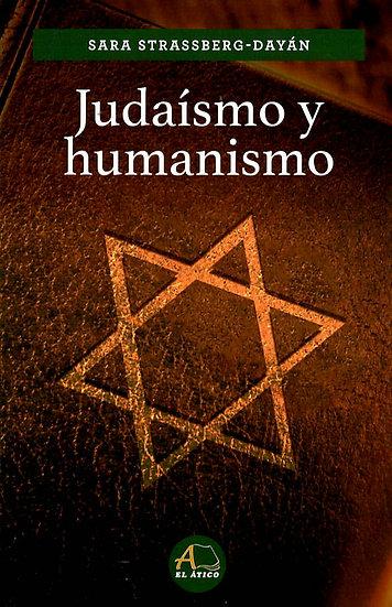 Judaísmo y humanismo - Sara Strassberg-Dayán