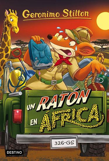 Un ratón en África - Gerónimo Stilton