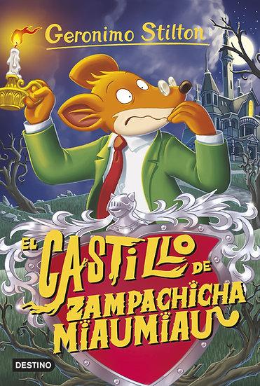 El castillo de Zampachicha Miaumiau - Gerónimo Stilton