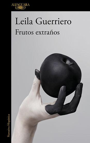 Frutos extraños - Leila Guerreiro
