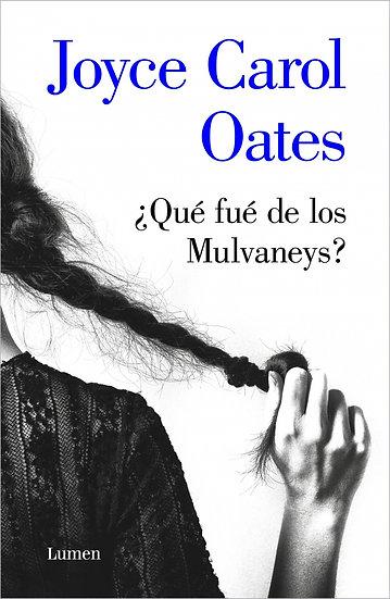 ¿Qué fué de los Mulvaneys? - Joyce Carol Oates
