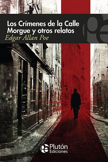 Los crímenes de la calle Morgue y otros relatos - Poe
