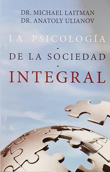 La psicología de la sociedad integral - Rab. Michael Laitman