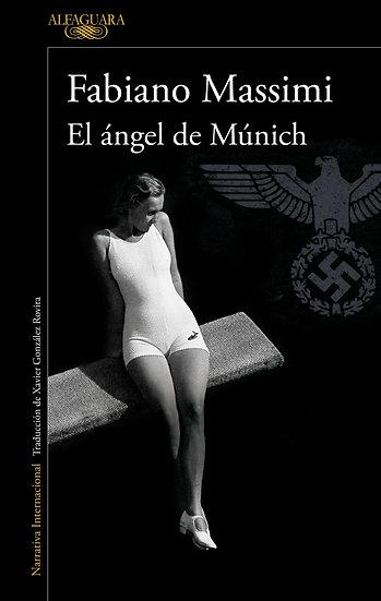 El ángel de Múnich - Fabiano Massimi