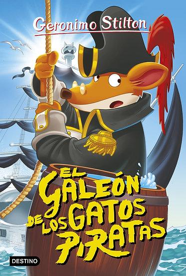 El galeón de los gatos piratas - Gerónimo Stilton