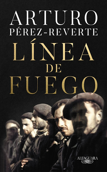 Compra anticipada Línea de fuego - Arturo Pérez Reverte