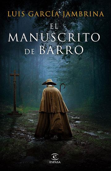 El manuscrito de barro  - Luis García Jambrina