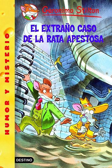 El extraño caso de la rata apestosa - Gerónimo Stilton