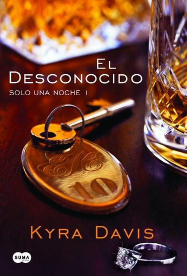 El desconocido (1º de la trilogía) - Kyra Davis