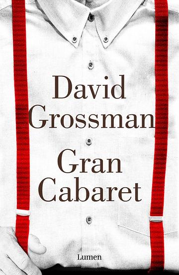 El gran cabaret - David Grossman