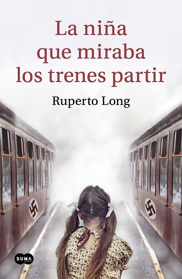 La niña que miraba los trenes partir - Ruperto Long