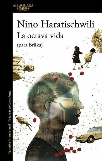 La octava vida (para Brilka) - Nino Haratischawili