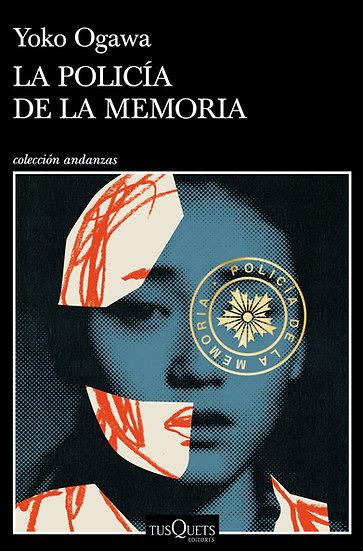 La policía de la memoria - Yoko Ogawa