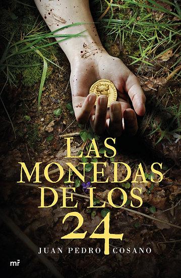 Las monedas de los 24 - Juan Pedro Cosano