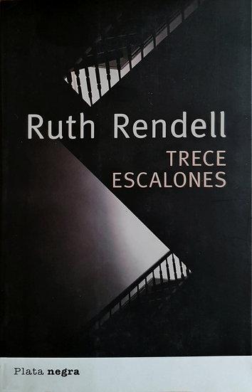 Trece escalones - Ruth Rendell