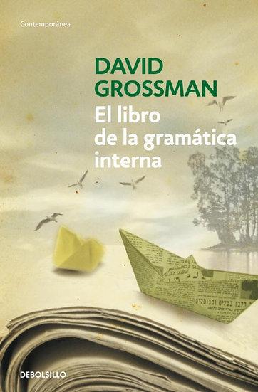 El libro de la gramática interna - David Grossman