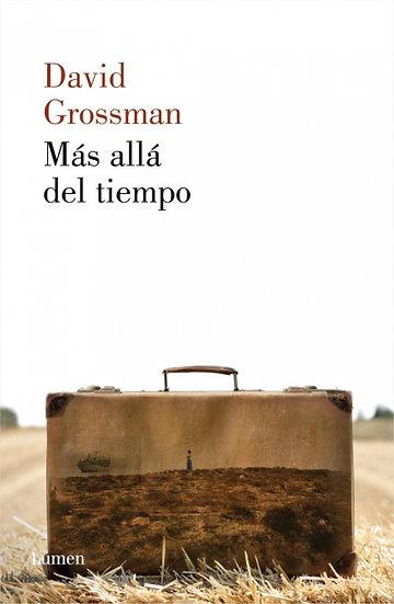 Más allá del tiempo - David Grossman