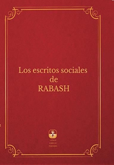 Los escritos sociales de Rabash - Rav Baruch Shalom HaLevi