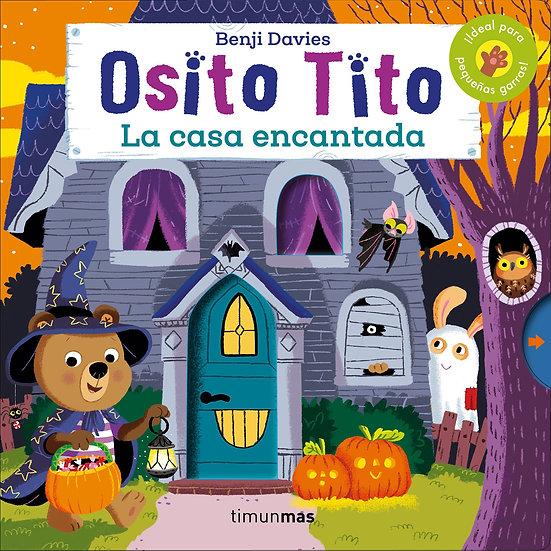 La casa encantada - Osito Tito