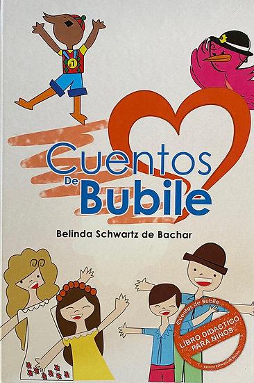 Cuentos de Bubile - Belinda Schwartz