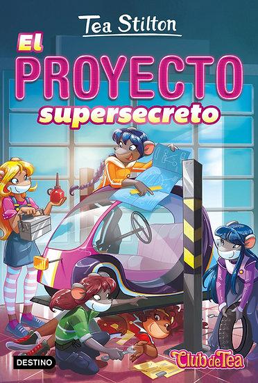 El proyecto supersecreto - Tea Stilton