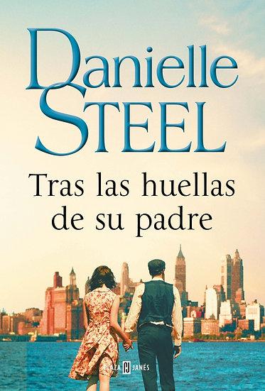Tras la huella de su padre - Danielle Steel