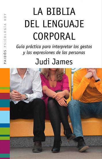 La biblia del lenguaje corporal  - Judi James