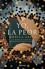 portada_yo-la-peor_monica-lavin_201703152021.jpg