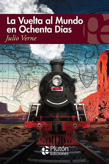 La vuelta al mundo en 80 días - Julio Verne